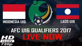 Video Live Streaming (720p) Indonesia vs Laos AFC U16 Championship  2017 MP3, 3GP, MP4, WEBM, AVI, FLV Oktober 2017