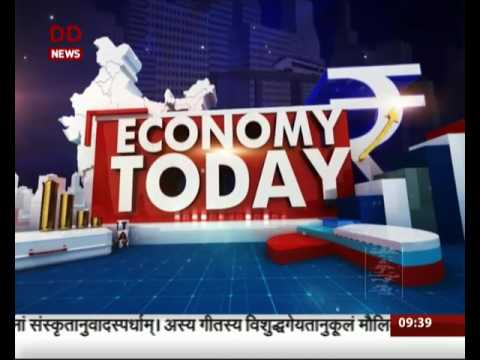 Economy Today : Discussion on Financial year 2017-18 Outlook for India
