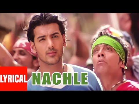 Nachle Lyrical Video | Lakeer | Daler Mehndi | A.R. Rahman | Sunil Shetty,Sohail Khan,John Abraham