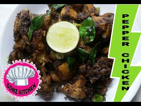 Pepper Chicken/Dry Pepper Chicken@ Gomz Kitchen