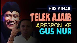 Video AJAIBNYA TEL3K YANG DIBAWA GUS MIFTAH (Respon pada  Gus Nur) MP3, 3GP, MP4, WEBM, AVI, FLV Juni 2019