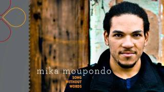 Mika Moupondo - Song Without Words (with lyrics)