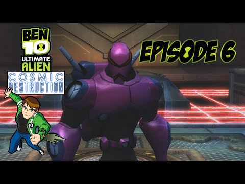 Ben 10 Ultimate Alien: Cosmic Destruction - Episode 6