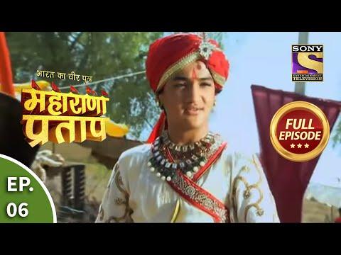 Bharat Ka Veer Putra - Maharana Pratap - Episode 6