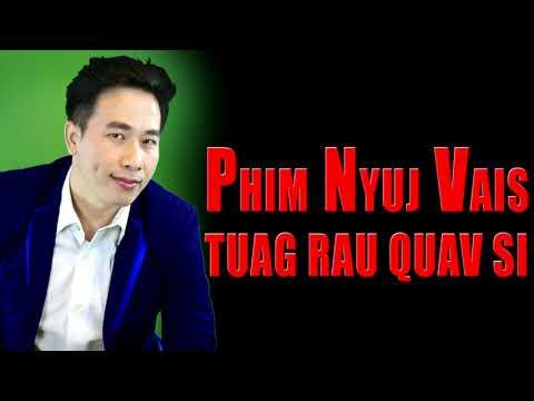 Dab Neeg  Dab Phim Nyuj Vais Tuag Rau Quav Si  3/3/2018 (видео)