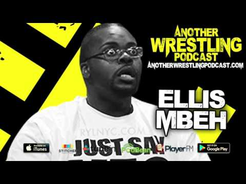 Another Wrestling Podcast:  Ellis Mbeh