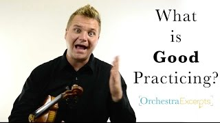 What is Good Practicing?