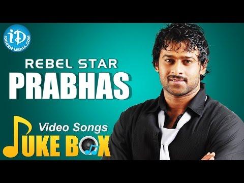 Prabhas Super Hit Songs Video Jukebox