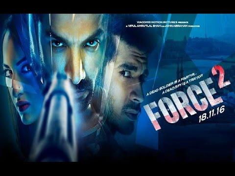 Force 2 Full Movie 2016 | John Abraham | Sonakshi Sinha | Tahir Raj Bhasin - Full Movie Promotions