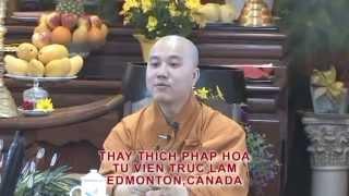 Từng Bước Nở Hoa Sen - Thầy. Thích Pháp Hòa tại Regina, SK (April 29 , 2012)