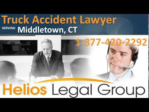 Middletown Truck Accident Lawyer & Attorney – Connecticut