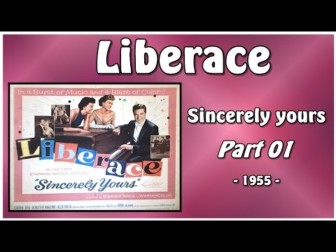 Liberace In The Movie: Sincerely Yours - Part 01 (1955)