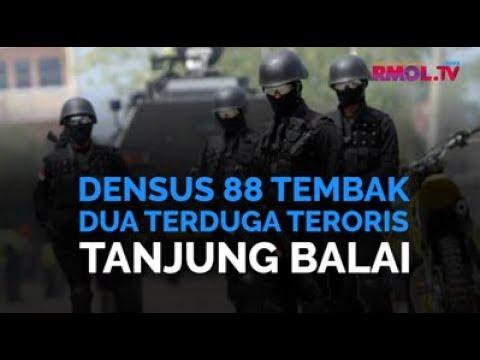 Densus 88 Tembak Dua Terduga Teroris Tanjung Balai