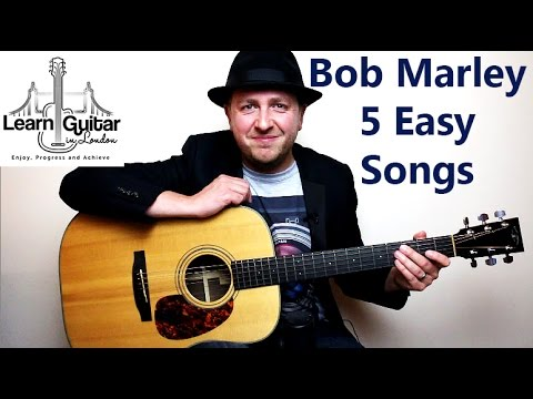 Easy Beginner Guitar Lesson – Play 5 Bob Marley Songs With 5 Chords