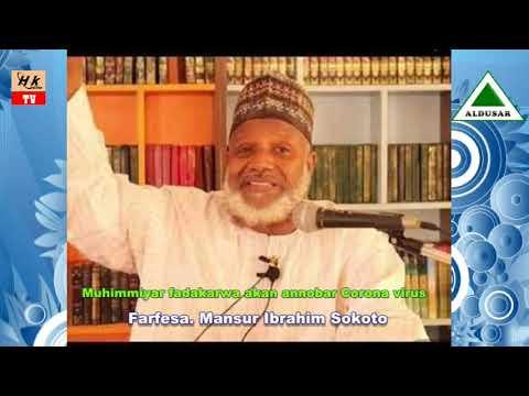 Muhimmiyar fadakarwa akan annobar corona. Farfesa Mansur Ibrahim Sokoto