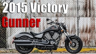 7. 2015 Victory Gunner | First Ride/Impressions