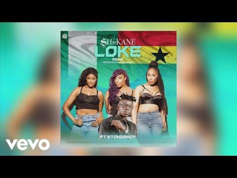 SHiiKANE - Loke Remix (Official Audio) ft. StoneBwoy