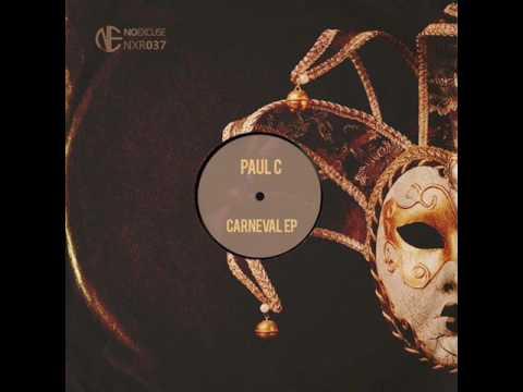 Paul C - Carneval (Original Mix)