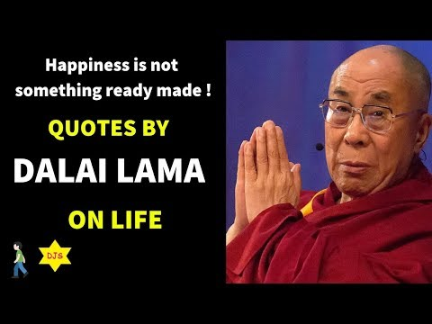 Quotes about happiness - Quotes By Dalai Lama On Life