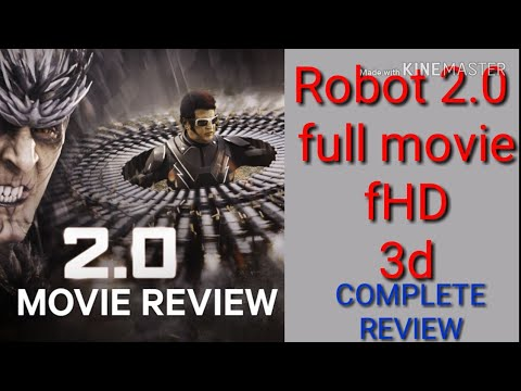 Robot 2.0 full movie hd    complete movie overall review of 2.0    download now