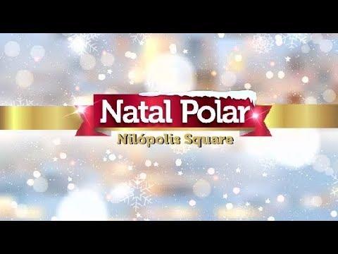 Kinoplex - NATAL POLAR NO SHOPPING NILÓPOLIS SQUARE  (2018)