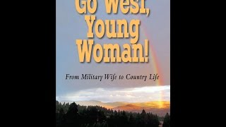 Go West, Young Woman! Book Trailer