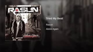 Rasun   Tried My Best