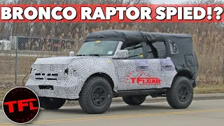 Do These New Spy Shots Confirm That A Ford Bronco RAPTOR Is Coming? Let's Take A Closer Look! by The Fast Lane Car