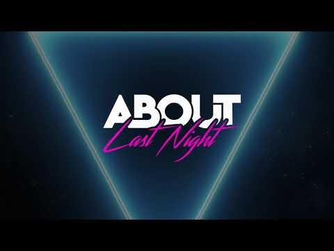 About Last Night - Before The Dawn (Official Lyric Video)
