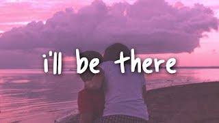 Video jess glynne - i'll be there // lyrics MP3, 3GP, MP4, WEBM, AVI, FLV Mei 2018