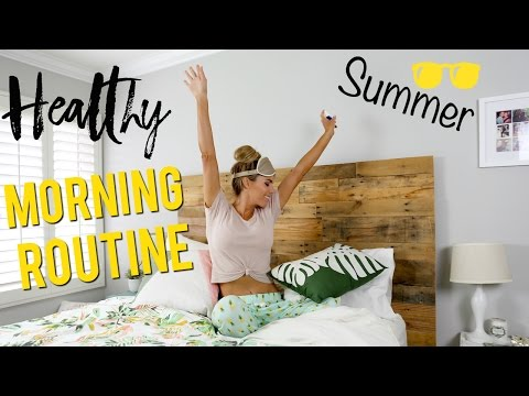 My Healthy Morning Routine | Summer 17'