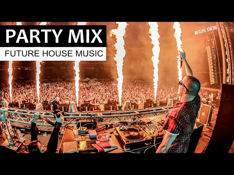 EDM PARTY MIX -   Best of Future House Music 2018 - 2019 - Thời lượng: 2 giờ.
