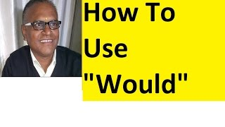 Video How to use Would in English! Use of would in English by an Indian Teacher! MP3, 3GP, MP4, WEBM, AVI, FLV Juli 2018
