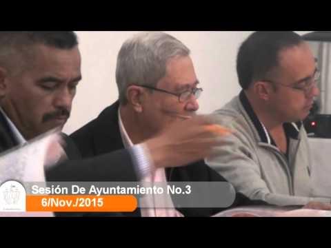 Sesión Ordinaria No. 3 de Ayuntamiento 6 de noviembre de 2015