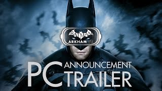 Batman: Arkham VR is officially coming to HTC VIVE™ and Oculus Rift beginning April 25.PC players now have the opportunity to experience Gotham City through the eyes of the World's Greatest Detective, and delve deep into a tense Batman: Arkham mystery. Enter a virtual reality world where you must think like Batman and utilize his legendary gadgets, unraveling a plot that threatens the lives of his closest allies.===================================Follow BatmanArkhamVideos on:● YouTube - http://www.youtube.com/BatmanArkhamVideos● Twitter - http://www.twitter.com/ArkhamVideos● Facebook - http://www.facebook.com/BatmanArkhamNewsFor more info and videos, visit http://www.Batman-Arkham.com and http://www.Games-Series.com