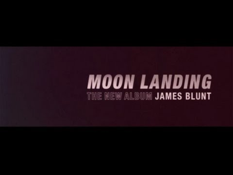 James Blunt - The New Album 'Moon Landing'