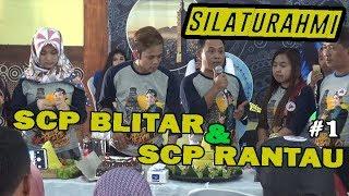Video #1 Silaturahmi SCP Blitar & SCP Rantau - 12 agustus 2018 MP3, 3GP, MP4, WEBM, AVI, FLV Agustus 2018