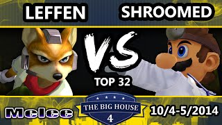 The Big House 4 – Leffen (Fox) Vs. MMG | Shroomed (Doctor Mario)