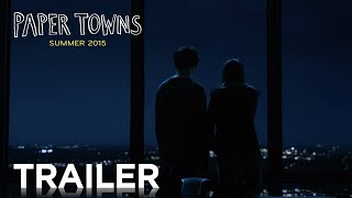 Nonton Paper Towns   Official Trailer 2  Hd    20th Century Fox Film Subtitle Indonesia Streaming Movie Download
