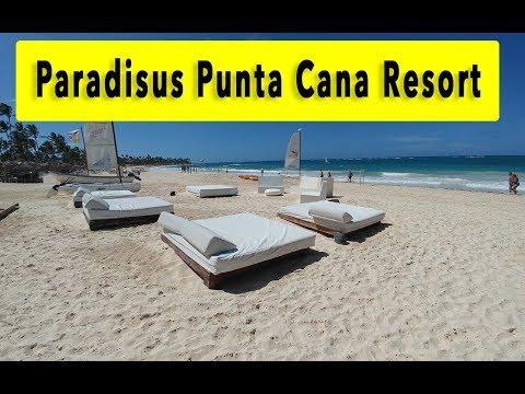Paradisus Punta Cana Resort 2018 Punta Cana Hotel