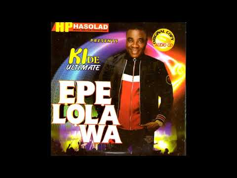 K1 De Ultimate | Epe Lola Wa