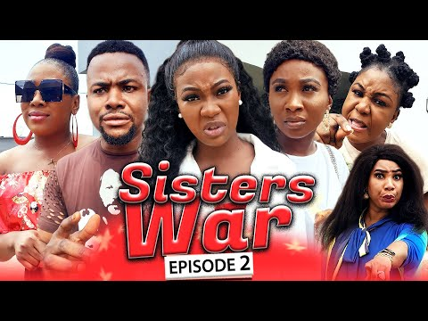 SISTERS WAR EPISODE 2 (New Hit Movie) Chinenye & Sonia 2020 Latest Nigerian Nollywood Movie Full HD
