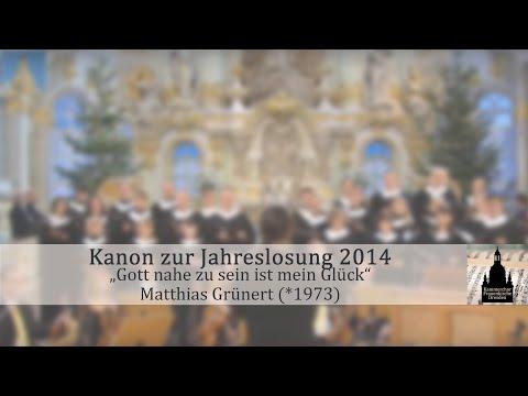 """Matthias Grünert (*1973): Liedruf und Kanon zur Jahreslosung, """"Gott nahe zu sein ist mein Glück"""