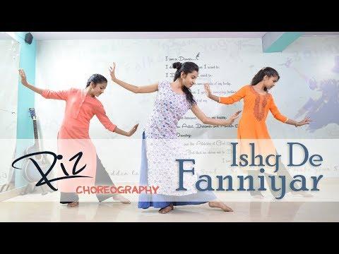 Ishq De Fanniyar | Fukrey Returns | Dance Cover | Riz Choreography