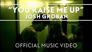 Video Josh Groban - You Raise Me Up [Official Music Video] download in MP3, 3GP, MP4, WEBM, AVI, FLV January 2017