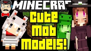 Minecraft CUTE MOB MODELS! Everything is Too Cute!