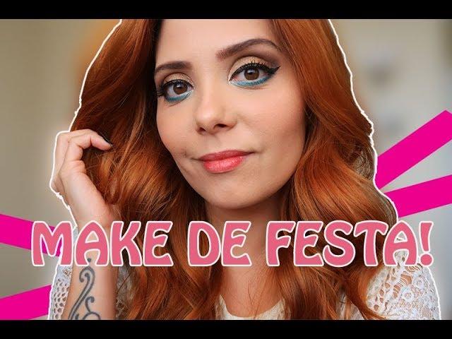 Maquiagem Para Festas   Claudinha Stoco - Claudinha Stoco
