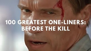 Video 100 Greatest One-Liners: Before The Kill MP3, 3GP, MP4, WEBM, AVI, FLV Februari 2019