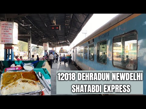 12018 New Delhi-Dehradun Shatabdi Express| Food & Seating Review| Dehradun to Newdelhi |TrainJourney