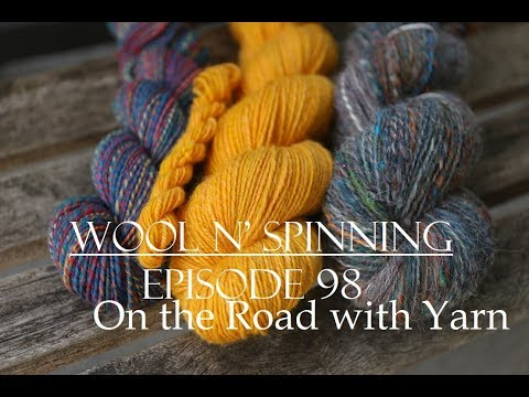 Episode 98: On the Road with Yarn